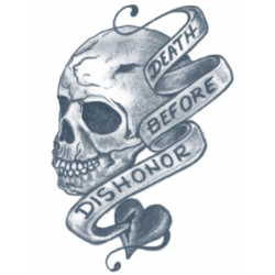 Tattooed Now! - Death Before Dishonor